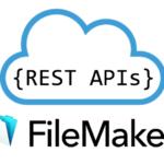 Integrating FileMaker With RESTful APIs