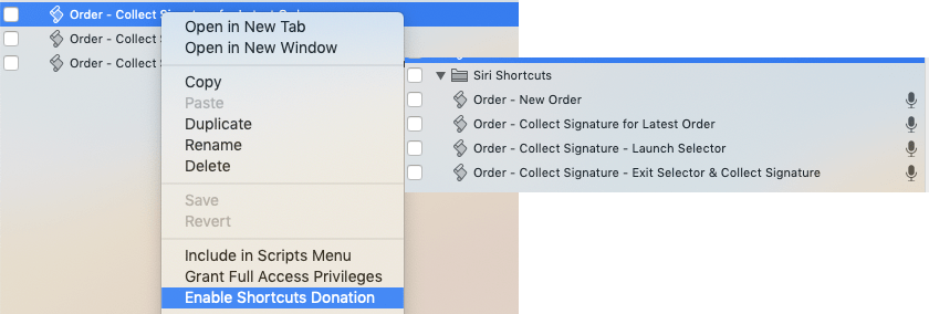 Right click your script in FileMaker Pro to Enable Shortcuts Donation. A microphone appears to signify it is now available to Siri Shortcuts.